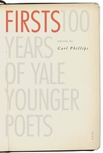 Firsts: 100 Years of Yale Younger Poets
