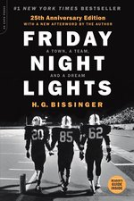 Friday Night Lights: A Town, a Team, and a Dream (Anniversary)