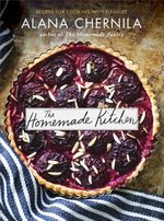 Homemade Kitchen: Recipes for Cooking with Pleasure