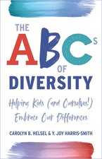ABCs of Diversity: Helping Kids (and Ourselves!) Embrace Our Differences