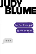 Are You There God? It's Me, Margaret. (Reprint)