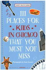 111 Places for Kids in Chicago You Must Not Miss