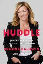 Huddle: How Women Unlock Their Collective Power