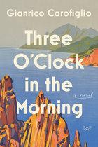 Three O'Clock in the Morning