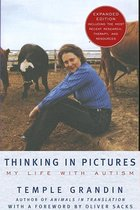 Thinking in Pictures, Expanded Edition: My Life with Autism (Expanded)