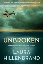 Unbroken: (YA version) An Olympian's Journey from Airman to Castaway to Captive