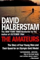 Amateurs: The Story of Four Young Men and Their Quest for an Olympic Gold Medal