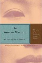 Woman Warrior: Memoirs of a Girlhood Among Ghosts