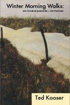 Winter Morning Walks: 100 Postcards to Jim Harrison