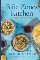 Blue Zones Kitchen: 100 Recipes to Live to 100