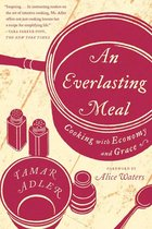 Everlasting Meal: Cooking with Economy and Grace