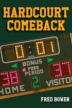 Hardcourt Comeback ( Fred Bowen Sports Stories: Basketball )