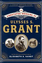 Annotated Memoirs of Ulysses S. Grant
