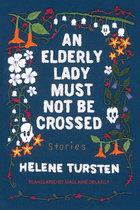 Elderly Lady Must Not Be Crossed