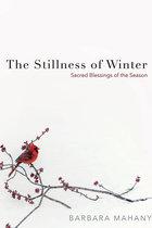 Stillness of Winter: Sacred Blessings of the Season