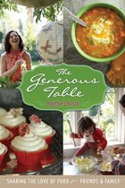 Heather Christo's Generous Table: Easy & Elegant Recipes Through the Seasons