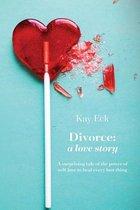 Divorce: A Love Story