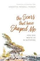 Scars That Have Shaped Me: How God Meets Us in Suffering